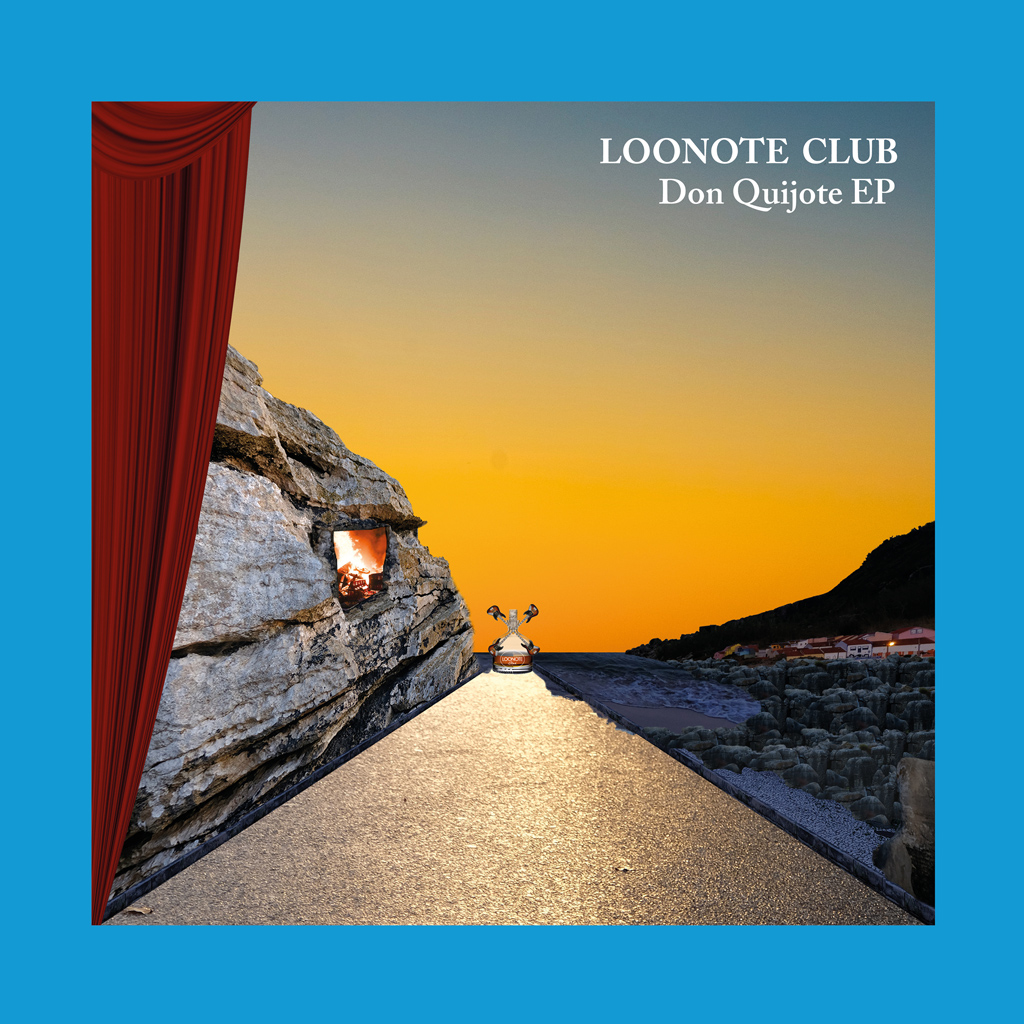 Loonote - Don Quijote EP